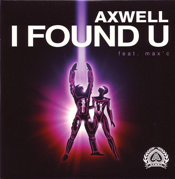 Axwell I Found U